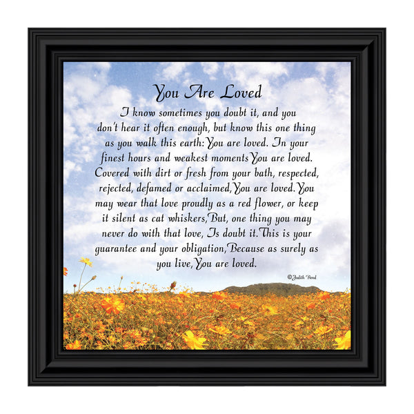 You Are Loved, Encouragement for a Loved One, Special Friend Picture Frame, 10x10 8633