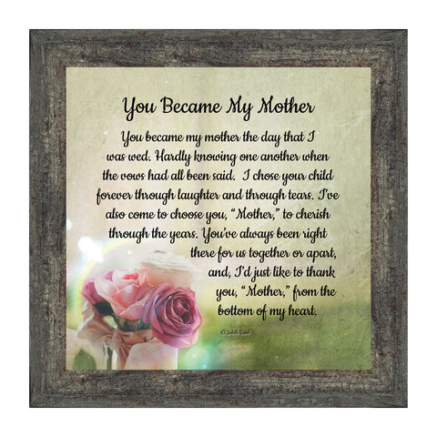 You Became My Mother, Gifts for Mother in Law, Picture Frame 10x10 8641