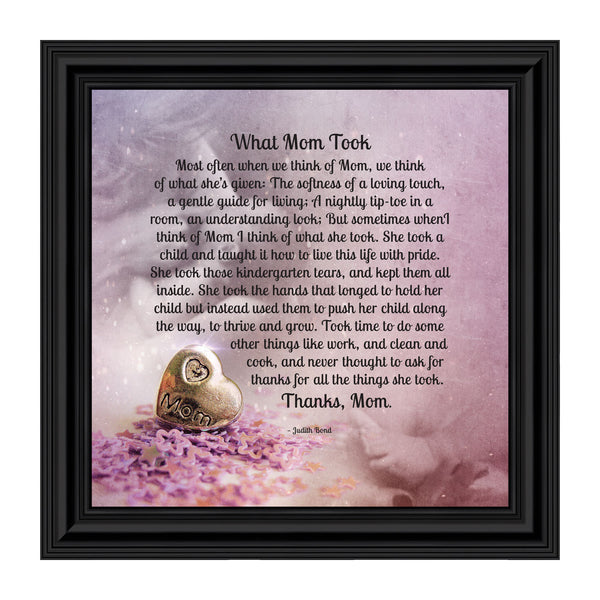 Elegantly Yours What Mom Took, Mother Gifts, Picture Frame Mom,10x10 8644