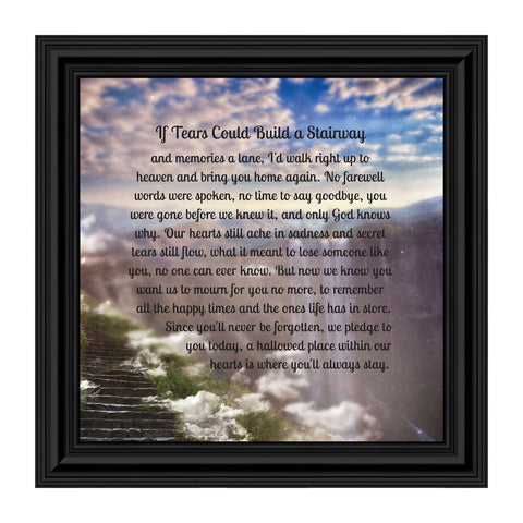 Memorial Gifts Picture Frames, Bereavement Gifts for Sympathy Gift Baskets or Condolence Card, Loss of a Mother Sympathy Gifts, Loss of Father Gift, If Tears Could Build A Stairway Framed Poem, 8651