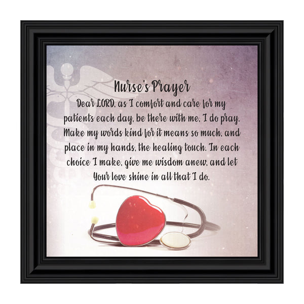 Nurses Prayer, Gift Appreciation for Special Nurses, Nurse Graduation, Framed Poem, 10x10 8659