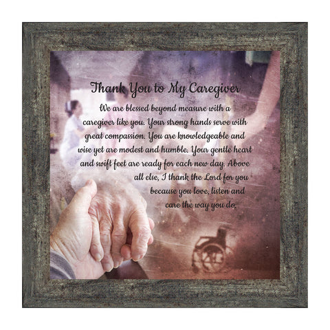 Thank You to My Caregiver, Thoughtful Gifts, Inspirational Picture Frame, 10x10 8671