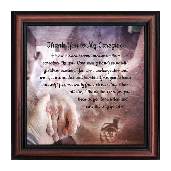 Thank You to My Caregiver, Appreciation to a Companion, Inspirational Picture Frame, 10x10 8671