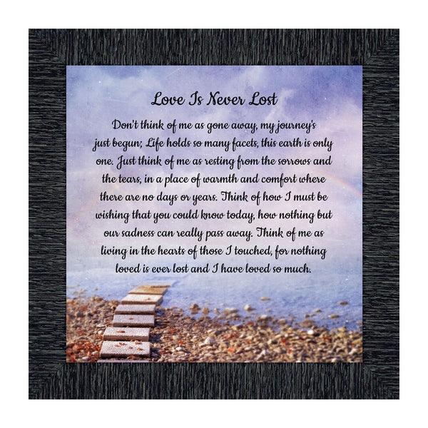 Love is Never Lost, In Memory of a Loved One, Sympathy or Condolence Framed Poem, 10x10 8675