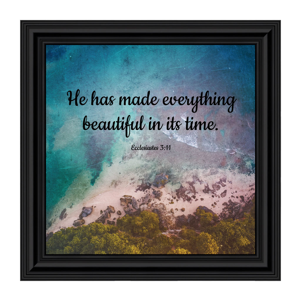 He Has Made Everything Beautiful, Ecclesiastes 3:11, Decorative Scripture, Christian Wall Art, 10x10 8683