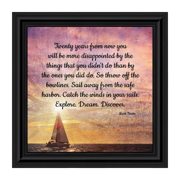 Graduation Gift or Gift for a Sailor, Discovery, Motivational Wall Art, Framed Mark Twain Quotes, 10x10 8685
