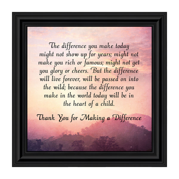 Teacher Gifts to Say Thank you, Principal Gifts or Daycare Teacher Gifts, You Make a Difference Quote Thanking Those Who Work with Children, Teacher Appreciation Gifts, 8686