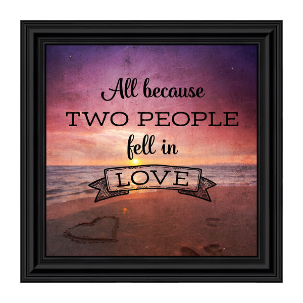 All Because Two People Fell in Love, Picture Frame for Couples, 10x10 8692