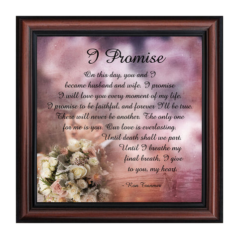 I Promise, Wedding Picture Frame Gift of Vows from Bride to Groom or Groom to Bride, 10x10, 8708