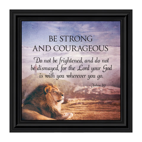 Be Strong and Courageous, Joshua 1:9, Bible Verse Wall Decor, 10x10 8712