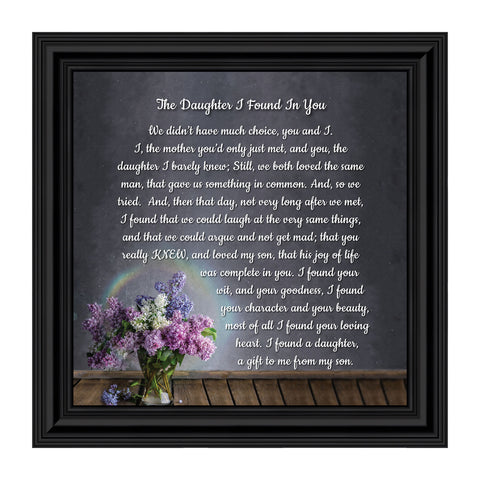 The Daughter I Found in You, Daughter in Law Gifts, Poem for Future Daughter in Law, 10x10 8716