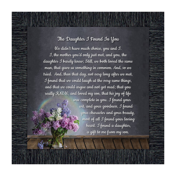 The Daughter I Found in You Framed Poem, Daughter in Law Gifts, Poem for Future Daughter in Law, Bride or Bonus Daughter Gift, 10x10 8716