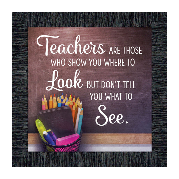 Teachers Show You Where to Look, Teacher Gift, Thank You Picture Frame, 10x10 8724