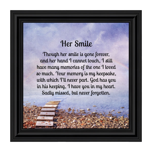 Her Smile Framed Poem, Sympathy Gifts for Loss of a Loved One, Bereavement or Condolence Gift that is in Loving Memory of your Wife, Mom, Grandma or Sister, 10x10, 8726