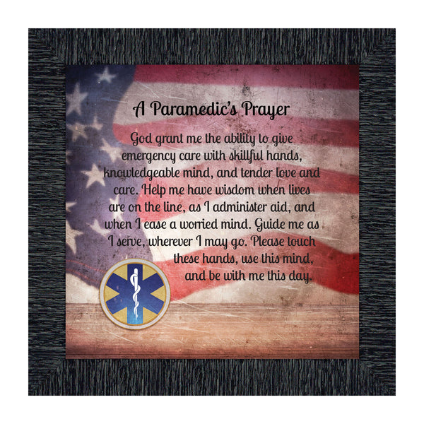Prayer for the Paramedic Framed Poem, First Responders Gift, EMS, EMT, Gift for a Paramedic and Emergency Services Personnel, 10x10, 8740