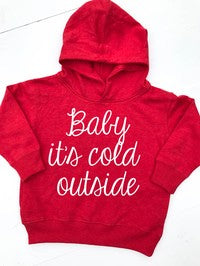 Toddler Hoodie Baby It's Cold Outside - Glittering South