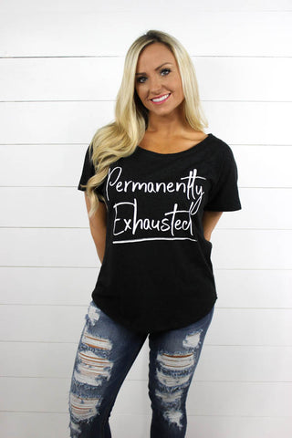 Permanently Exhausted V Neck Tee - Glittering South