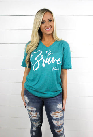 Be Brave V Neck - Glittering South