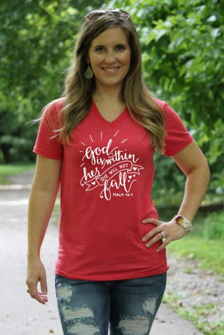 God Is Within Her She Will Not Fall V Neck Tee - Glittering South
