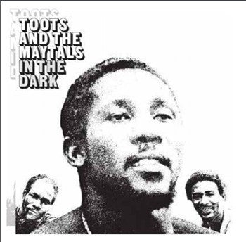 Toots & The Maytals | In The Dark (New)