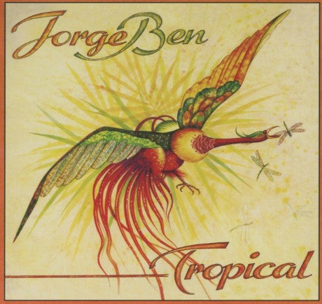 Jorge Ben | Tropical (New)