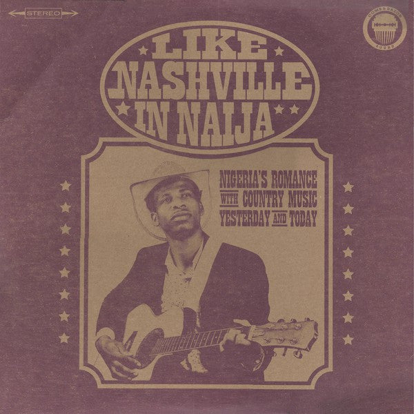 Various | Like Nashville In Naija (New)