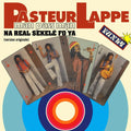 Pasteur Lappé | Na Man Pass Man (New)