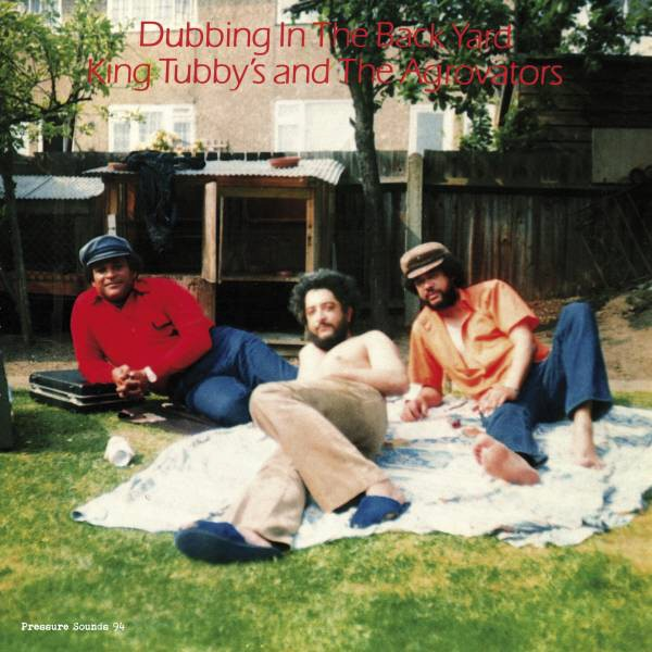 King Tubby | Dubbing In The Back Yard (New)