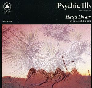 Psychic Ills | Hazed Dream (New)