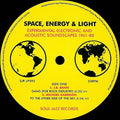 Various | Space, Energy & Light (Experimental Electronic And Acoustic Soundscapes 1961-88) (New)