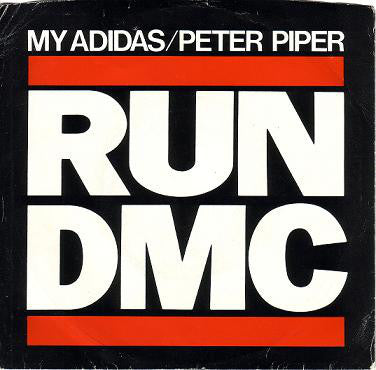 Run-DMC | My Adidas / Peter Piper