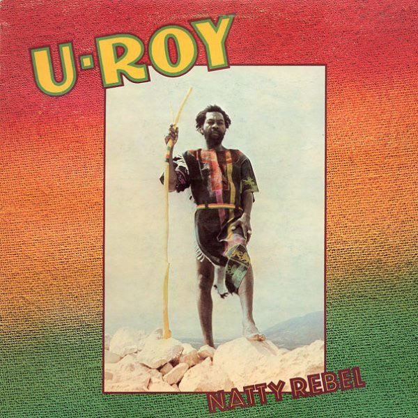 U-Roy | Natty Rebel (New)