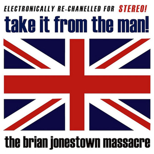 The Brian Jonestown Massacre | Take It From The Man! (New)