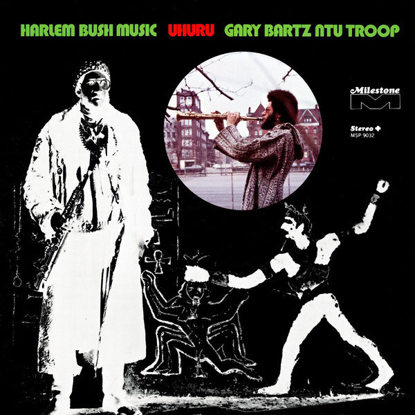 Gary Bartz NTU Troop | Harlem Bush Music - Uhuru (New)