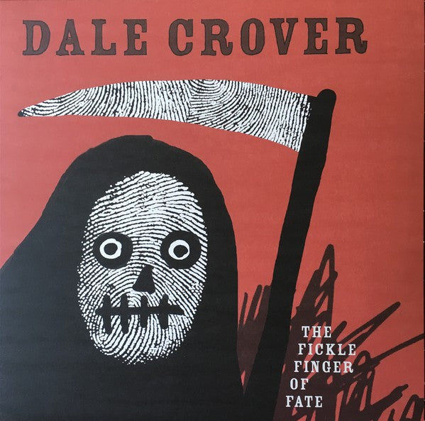 Dale Crover | The Fickle Finger of Fate (New)