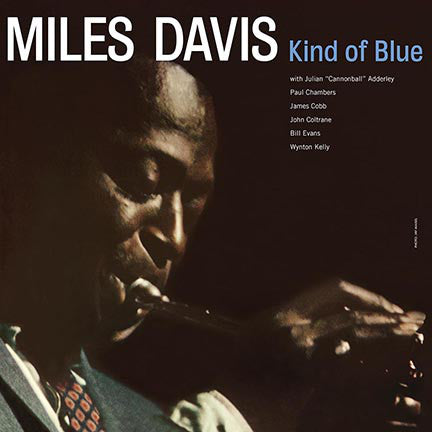 Miles Davis | Kind Of Blue (New)