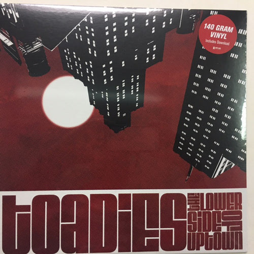 Toadies | The Lower Side Of Uptown (New)
