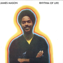 Load image into Gallery viewer, James Mason | Rhythm Of Life  (New)