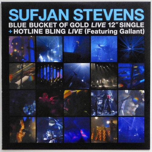 Sufjan Stevens |  Blue Bucket Of Gold (Live) / Hotline Bling (Live) (New)