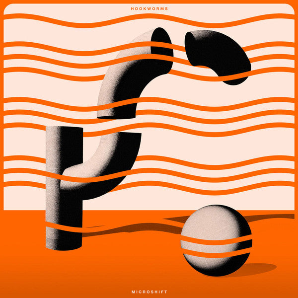 Hookworms | Microshift (New)