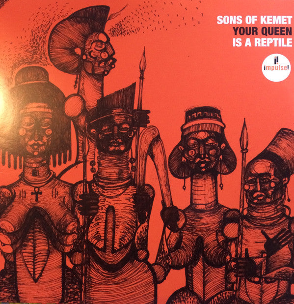 Sons Of Kemet | Your Queen Is A Reptile  (New)
