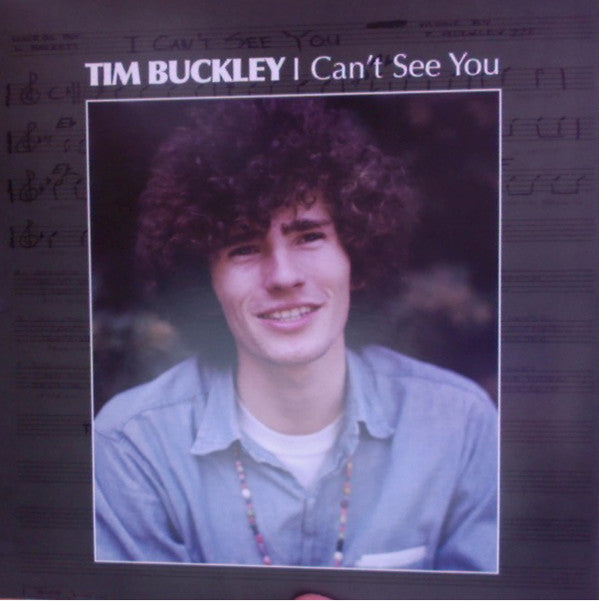Tim Buckley | I Can't See You (New)