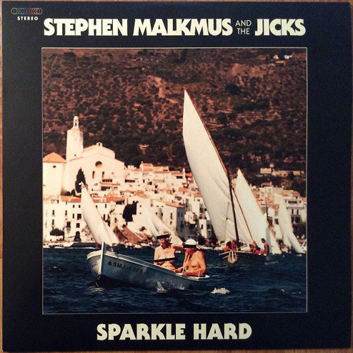 Stephen Malkmus & The Jicks | Sparkle Hard (New)