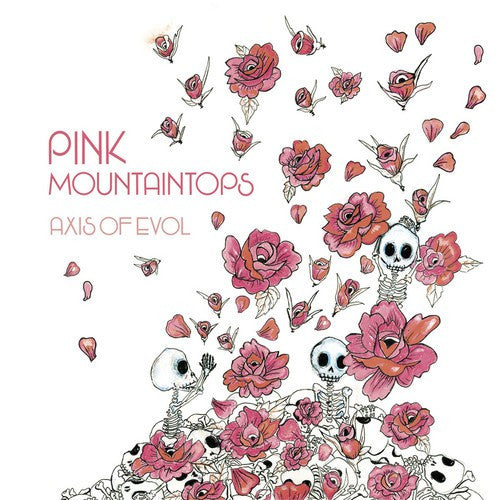 Pink Mountaintops | Axis Of Evol (New)