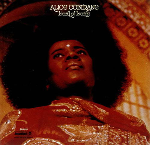 Alice Coltrane | Lord Of Lords (New)