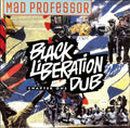 Mad Professor | Black Liberation Dub - Chapter One
