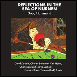 Doug Hammond | Reflections In The Sea Of Nurnen (New)