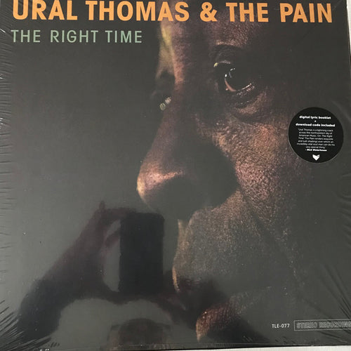 Ural Thomas And The Pain | The Right Time (New)