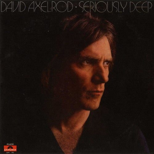 David Axelrod | Seriously Deep (New)