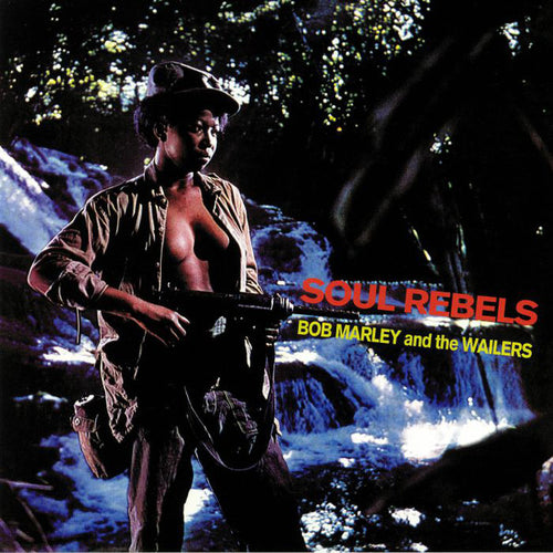 Bob Marley & The Wailers | Soul Rebels (New)